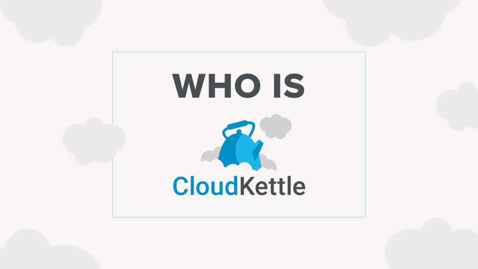 Who is CloudKettle?