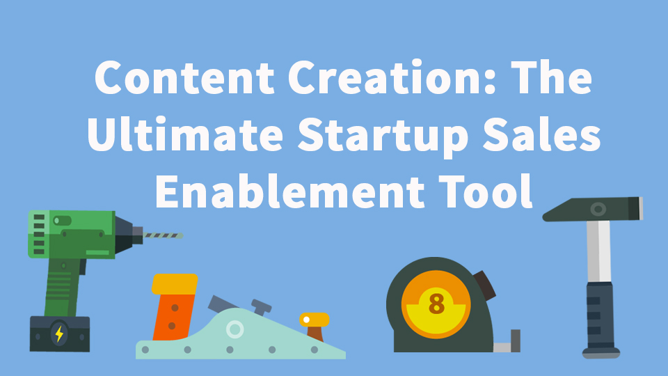 Sales enablement tools for startups