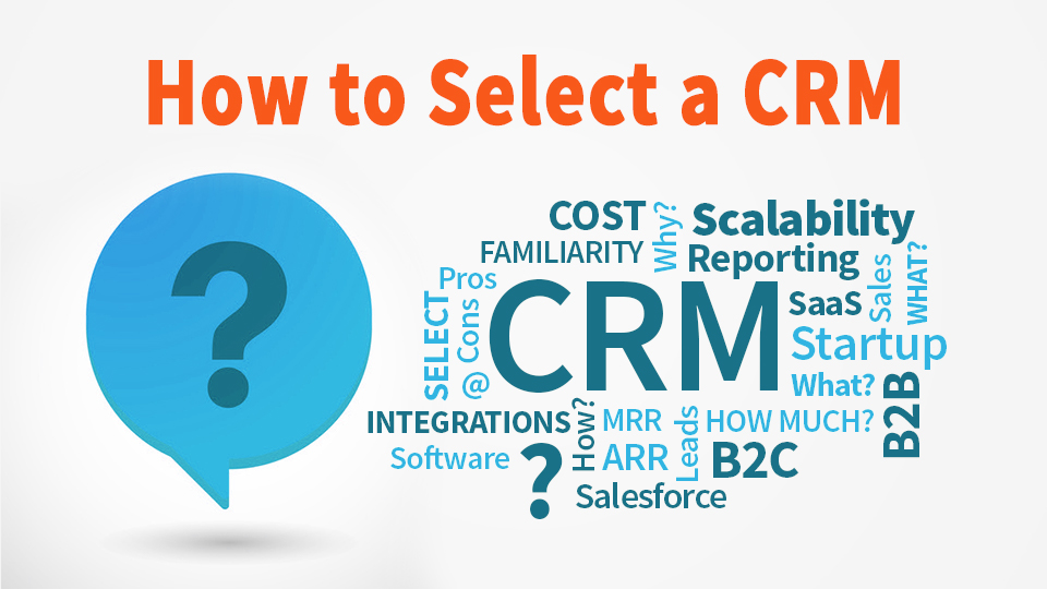 How to Select a CRM