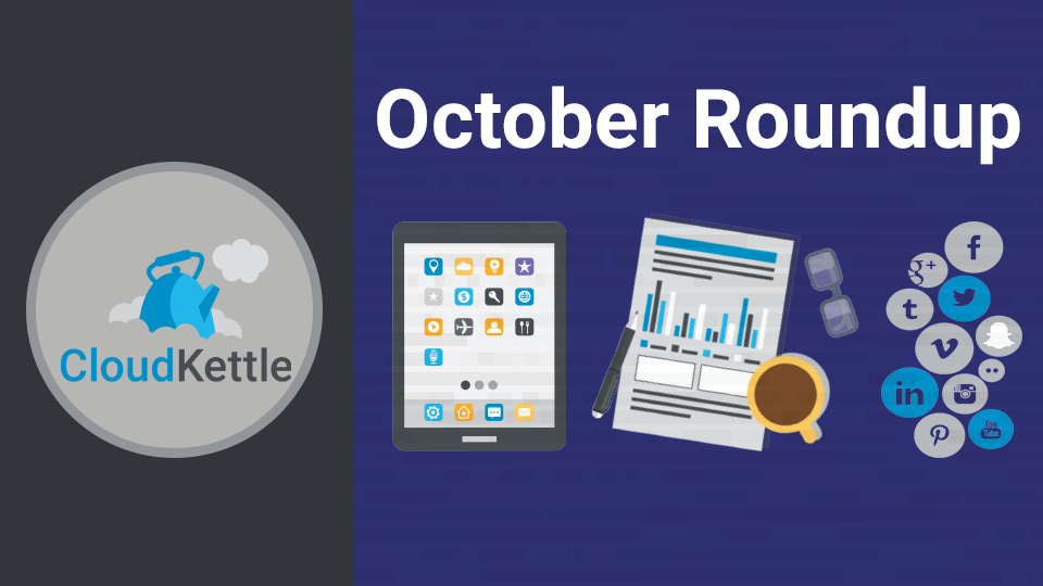 CloudKettle October Roundup