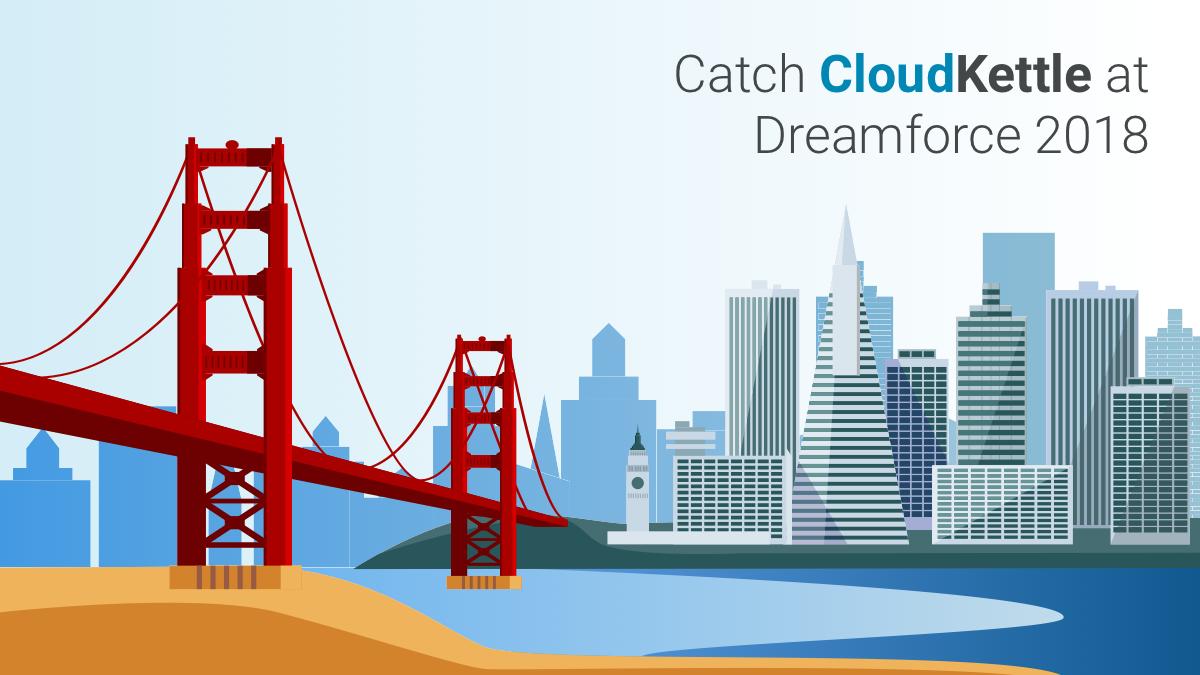 Catch CloudKettle Dreamforce 2018