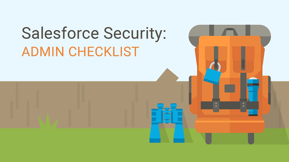 Salesforce Security: Admin Checklist