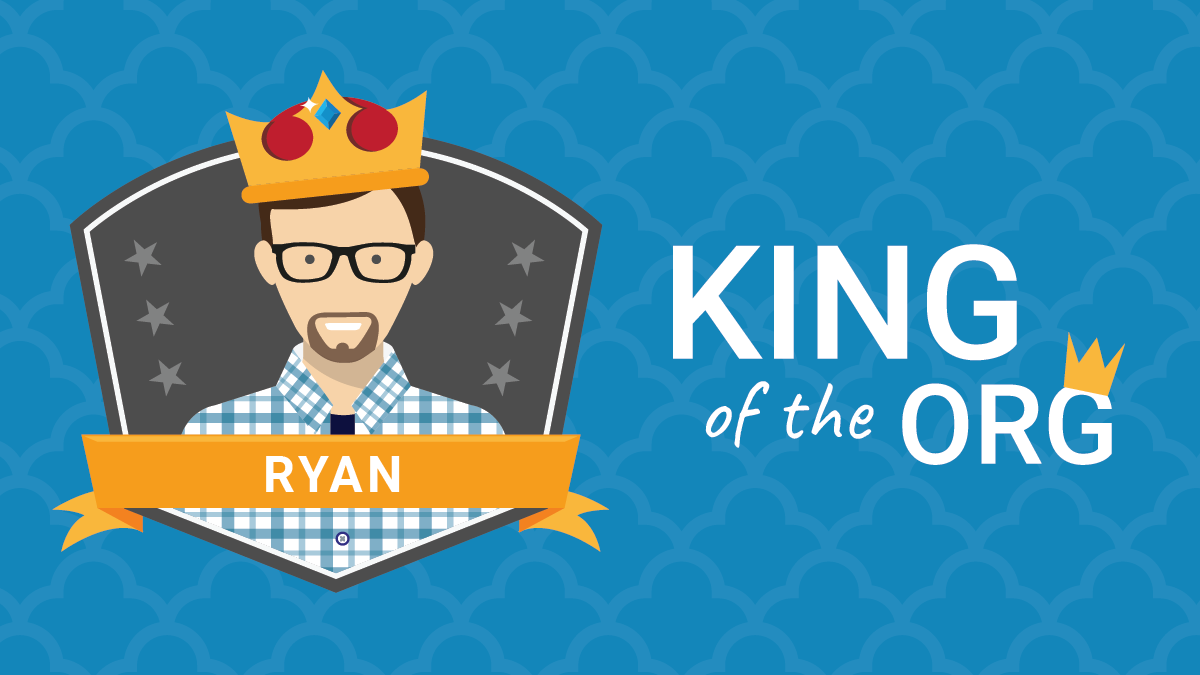 King of the Org: Ryan