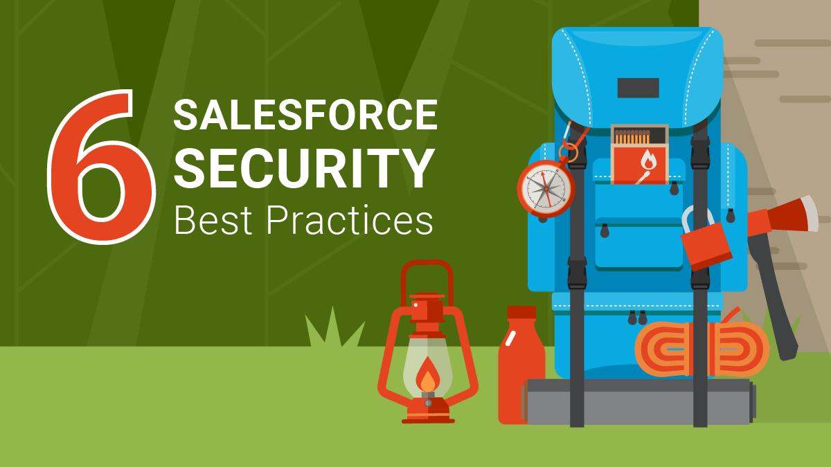 6 Salesforce Security Best Practices