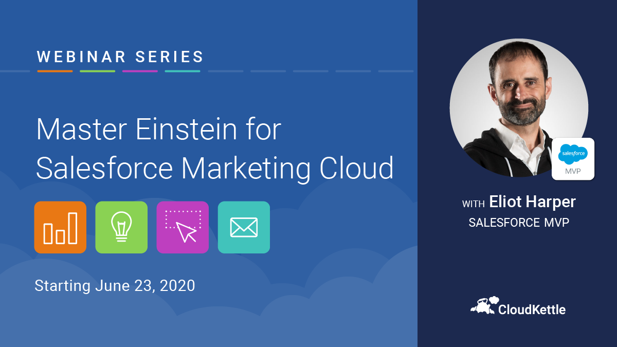 New Webinar Series: Master Einstein for Salesforce Marketing Cloud