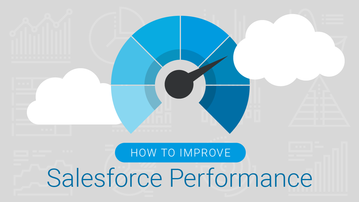 How to improve Salesforce Performance_blog