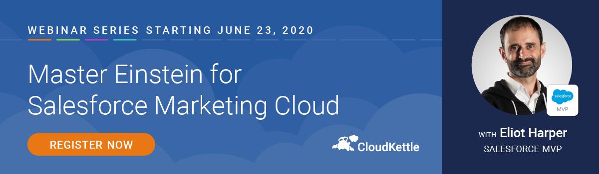 Master Einstein for Salesforce Marketing Cloud Webinar Series