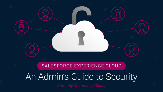 Experience Cloud: An Admin's Guide to Security