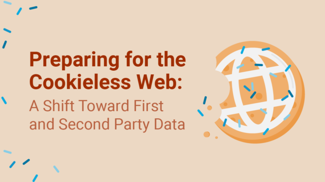 Preparing for the Cookieless Web